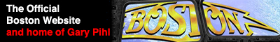 Banner link to the Boston (band) and guitarist Gary Pihl's website.